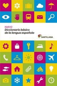 DICCIONARIO BASICO DE LENGUA ESPAÑOLA SANTILLANA