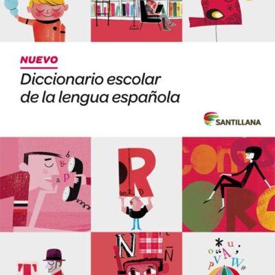 DICCIONARIO ESCOLAR LENGUA ESPAÑOLA SANTILLANA 9788468001579
