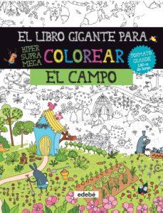 EL CAMPO EL LIBRO GIGANTE PARA COLOREAR