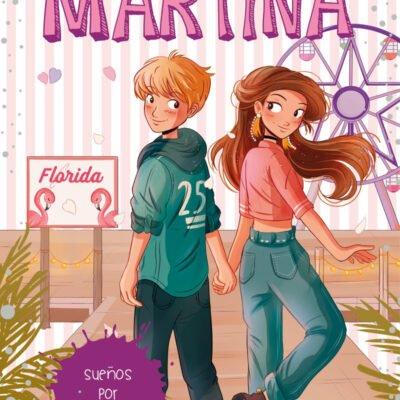 SUEÑOS POR CUMPLIR LA DIVERSION DE MARTINA Nº 10