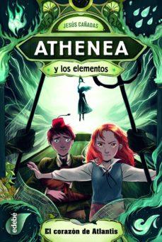 ATHENEA Y LOS ELEMENTOS EL CORAZON DE ATLANTIS Nº 2
