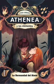 ATHENEAS Y LOS ELEMENTOS LA HERMANDAD DEL ATAUD Nº 4