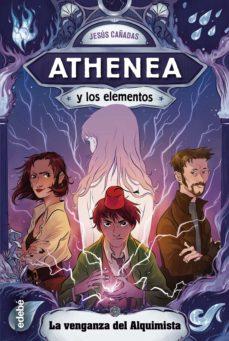 ATHENEA Y LOS ELEMENTOS LA VENGANZA DEL ALQUIMISTA Nº5