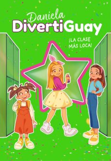 DIVERTIGUAY DANIELA ¡LA CLASE MÁS LOCA! Nº4